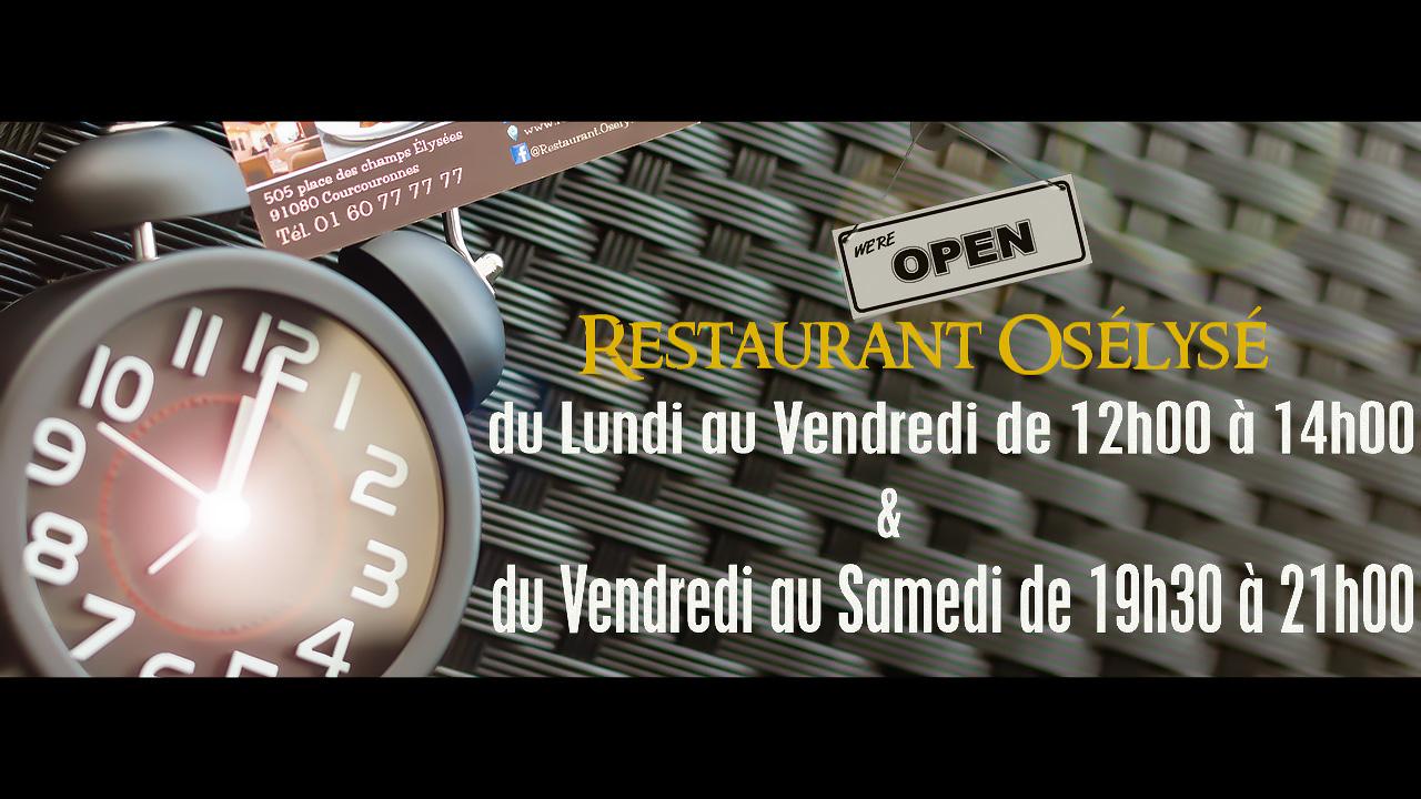 Horaires de service - Restaurant Osélysé - Juin 2018